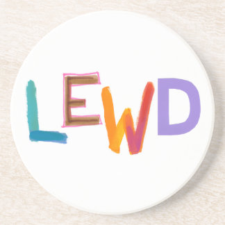 Lewd fun silly risque crude naughty word art beverage coasters