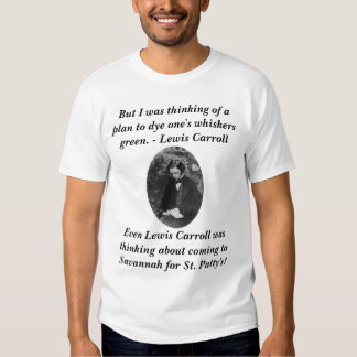 Lewis Carroll, But I was thinking of a plan to ... Tshirt