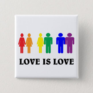 LGBT love is love. 15 Cm Square Badge