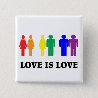 LGBT love is love. 15 Cm Square Badge