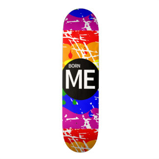 LGBT Pride Flag Dripping Paint Born Me Skate Boards