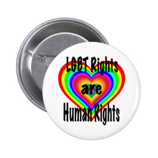 LGBT Rights are Human Rights 6 Cm Round Badge