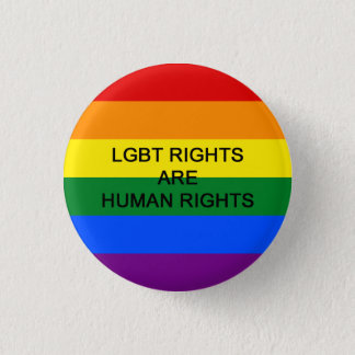 LGBT Rights Are Human Rights Badge