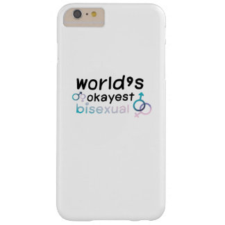 LGBT worlds okayest bisexual rainbow gay pride Barely There iPhone 6 Plus Case