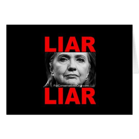 Liar Liar Hillary Clinton Card