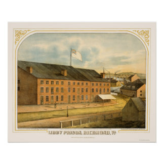 Libby Prison, by E. Sachse & Company 1865 Poster