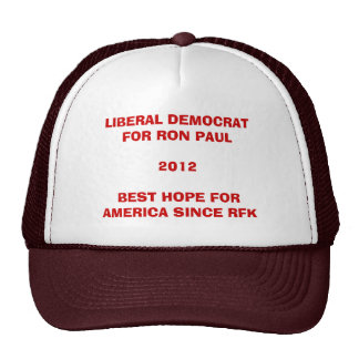 Liberal and all for Ron Paul Mesh Hats