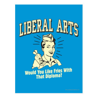 Liberal Arts: Like Fries With Diploma Postcard