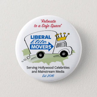 Liberal Elite Movers 6 Cm Round Badge