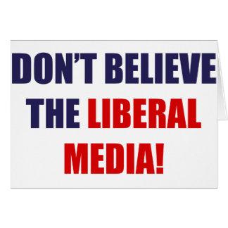 Liberal Media Greeting Card