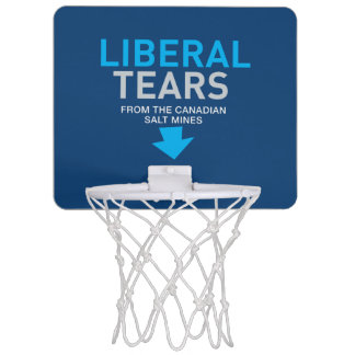 Liberal Tears Salt Mines Canada Funny Federalist Mini Basketball Hoop