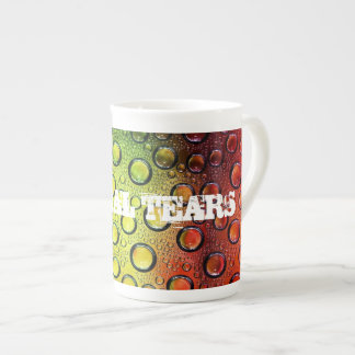 Liberal Tears Tea Cup