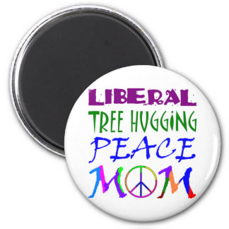 Liberal Tree Hugging Peace Mom Magnet