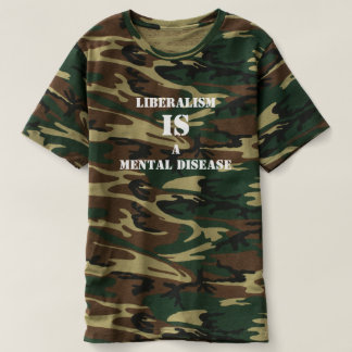 Liberalism Is A Mental Disease T-Shirt