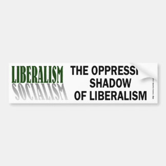 Liberalism/Socialism-bumper Bumper Sticker