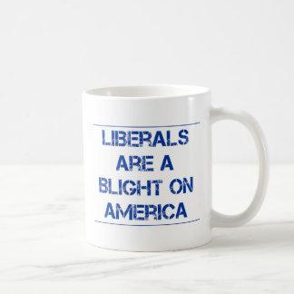Liberal's Are A Blight on America Basic White Mug