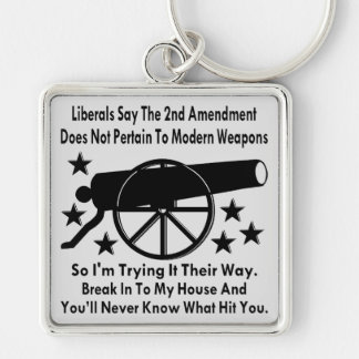 Liberals Say The 2nd Amendment Does Not Apply Silver-Colored Square Key Ring