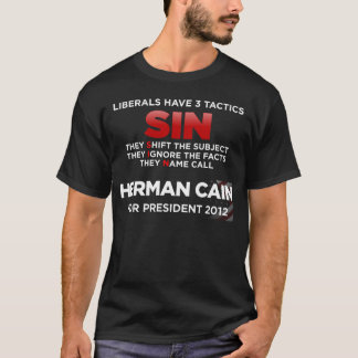 Liberals SIN tactics T-Shirt