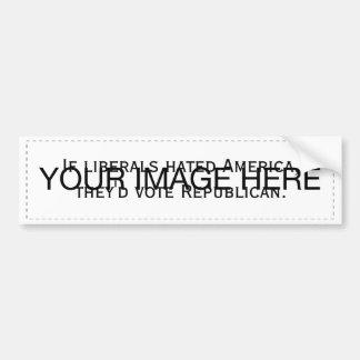 Liberals vote Republican Bumper Sticker
