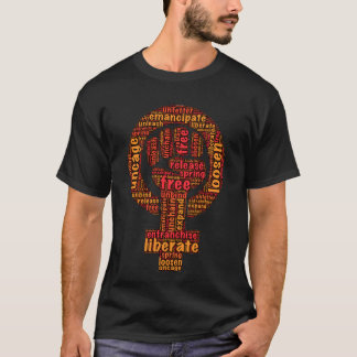Liberation & empowerment benefit all! T-Shirt