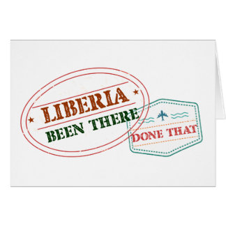 Liberia Been There Done That Card