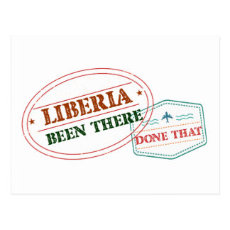 Liberia Been There Done That Postcard