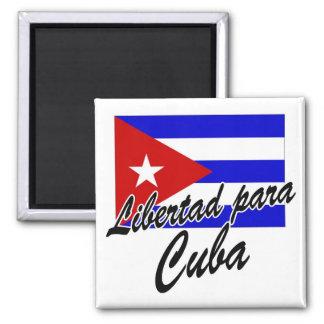Libertad para Cuba! Magnet