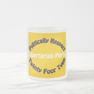 Libertarian Party - Twinty Foor 7ven Frosted Glass Mug