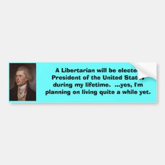 Libertarian President Bumper Sticker