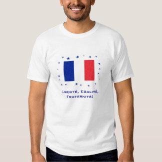 Liberté, Egalité, Fraternité! Tee Shirt