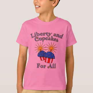 Liberty and Cupcakes for All Products T-Shirt