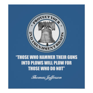 Liberty Bell -Jefferson 2nd Amendment Quote Poster