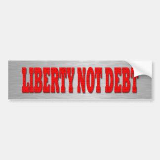 Liberty not Debt Bumper Sticker