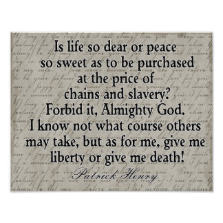 Liberty or Death --- Patrick Henry Quote -- print