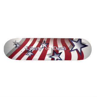 Liberty or Death patriotic skateboard