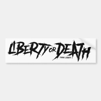 Liberty or Death - Think Liberty Sticker