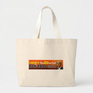 Liberty: Too BIG to Fail! Ron Paul 2012 Jumbo Tote Bag