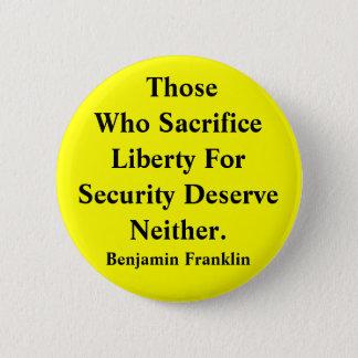 Liberty vs Security 6 Cm Round Badge