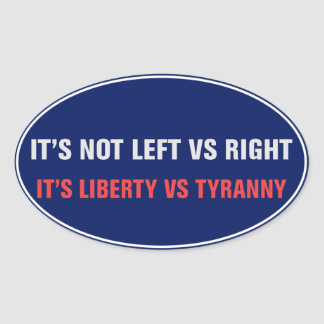 Liberty vs Tyranny Sticker
