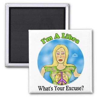 Libra Excuse Magnet