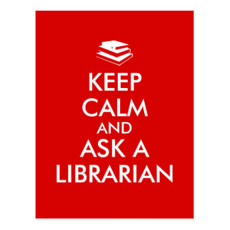 Librarian Gifts Keep Calm Ask a Librarian Custom Postcard