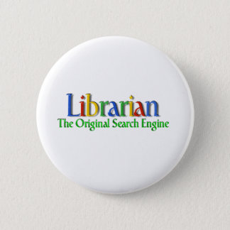 Librarian Original Search Engine 6 Cm Round Badge