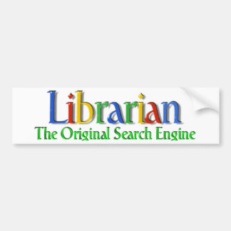 Librarian Original Search Engine Car Bumper Sticker