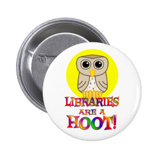 Libraries are a Hoot 6 Cm Round Badge