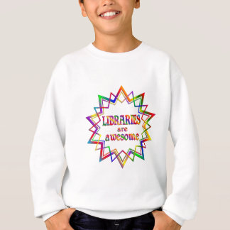 Libraries are Awesome Sweatshirt