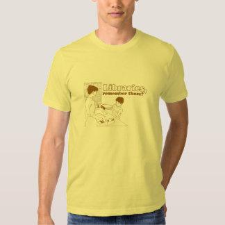 Libraries, Remember those? Shirt