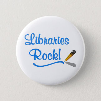 Libraries Rock! 6 Cm Round Badge