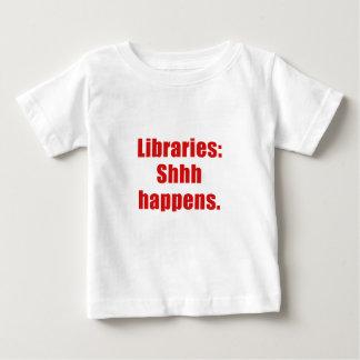 Libraries Shhh Happens Baby T-Shirt