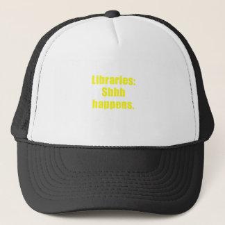Libraries Shhh Happens Trucker Hat