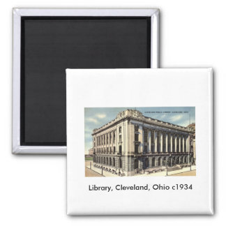 Library, Cleveland, Ohio c1934 Square Magnet